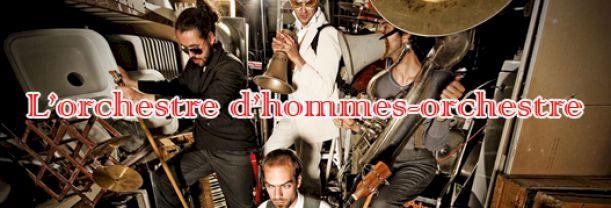 L'Orchestre d'hommes-orchestre