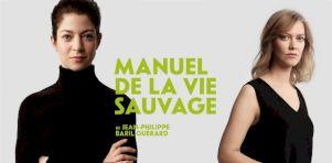 Manuel de la vie sauvage au Duceppe | Brillamment terrifiant
