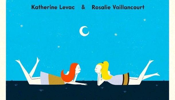 Moé et l'autre (avec Rosalie Vaillancourt et Katerine Levac)