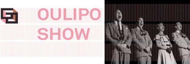Oulipo Show