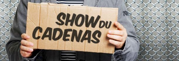 Show du Cadenas