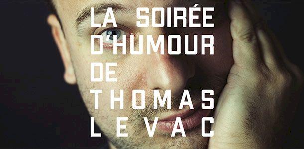 Soirée d'humour avec Thomas Levac