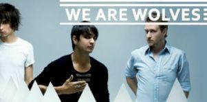 Critique album | We Are Wolves – La Mort Pop Club