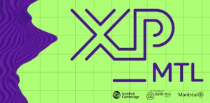 XP_MTL | Une toute nouvelle expérience événementielle au coeur du centre-ville de Montréal