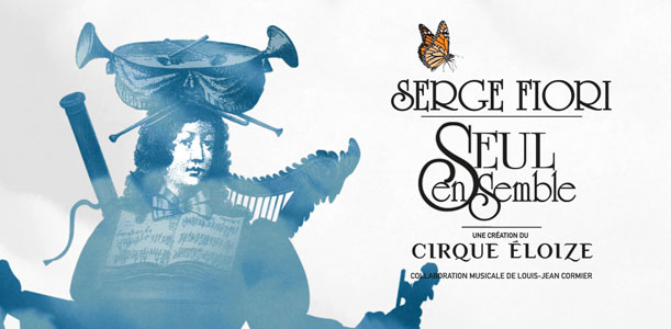Serge Fiori - Seul Ensemble (Cirque Eloize)