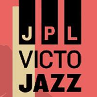JPL Victo Jazz | 4 jours pour voir la vie en jazz