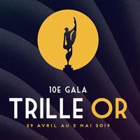 Gala Trille Or 2019 | Les nominations dévoilées!