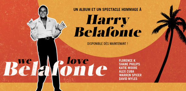 We Love Belafonte - Hommage à Harry Belafonte