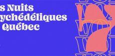 Festival des Nuits Psychédéliques de Québec 2020