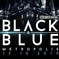 Black & Blue 2014 (Montréal)