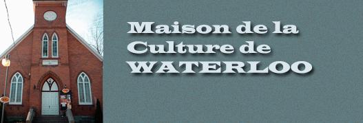 Maison de la culture de Waterloo